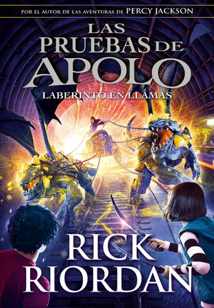El laberinto en llamas / The Burning Maze by Rick Riordan
