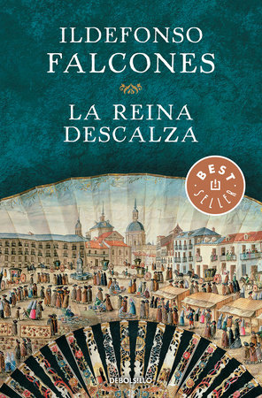 La reina descalza / The Barefoot Queen by Ildefonso Falcones