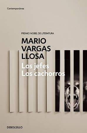 Los Jefes, Los cachorros / The Chiefs and the Cubs by Mario Vargas Llosa