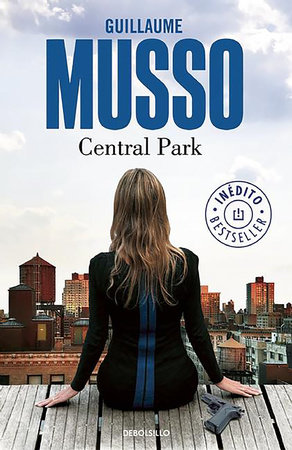 Central Park / In Spanish by Guillaume Musso