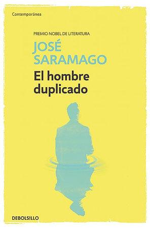 El hombre duplicado   / The Double by Jose Saramago