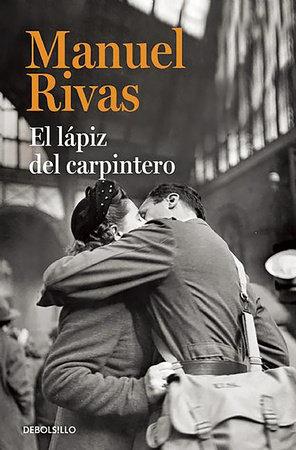 El lápiz del carpintero   / The Carpenter's Pencil by Manuel Rivas