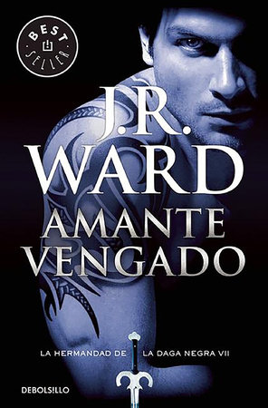 Amante vengado / Lover Avenged by J.R. Ward
