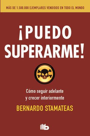 Puedo superarme!  /  I Can Improve Myself by Bernardo Stamateas