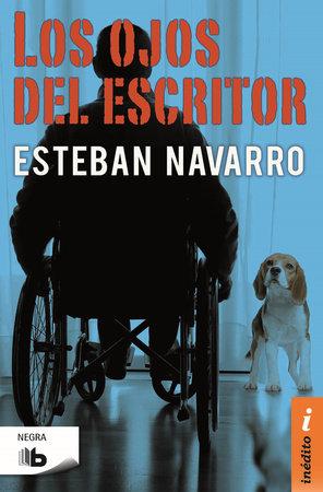 Los ojos del escritor / The Eyes of the Writer by Esteban Navarro