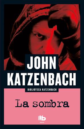 La sombra / The Shadow Man by John Katzenbach