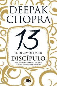 El decimotercer discípulo: Una aventura espiritual que podría cambiar el mundo / The 13th Disciple