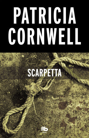 Scarpetta (Spanish Edition) by Patricia Cornwell