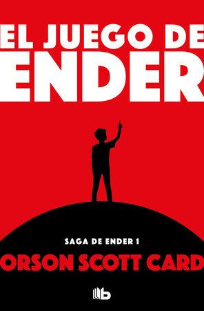 El juego de Ender / Ender's Game by Orson Scott Card