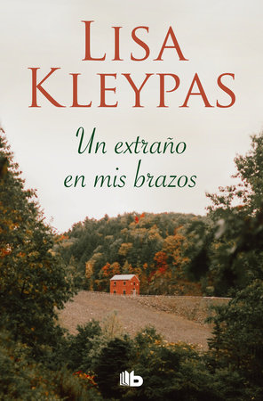 Un extraño en mis brazos / Stranger In My Arms by Lisa Kleypas