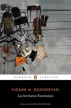 Los hermanos Karamazov / The Brothers Karamazov by Fiodor M. Dostoievski
