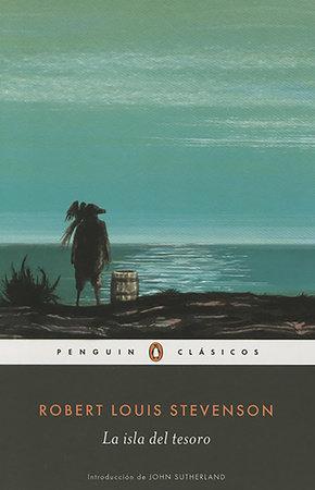La isla del tesoro / Treasure Island by Robert L. Stevenson