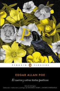 El cuervo y otros textos poéticos (edición bilingüe)