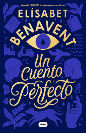 Un cuento perfecto / A Perfect Short Story by Elisabet Benavent