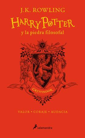 Harry Potter y la piedra filosofal. Edición Gryffindor / Harry Potter and the Sorcerer's Stone: Gryffindor Edition by J.K. Rowling