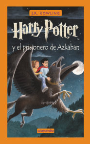 Harry Potter y el prisionero de Azkaban / Harry Potter and the Prisoner of Azkaban