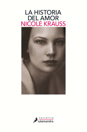 La historia del amor / The History of Love by Nicole Krauss