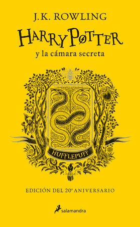 Harry Potter y la cámara secreta. Edición Hufflepuff / Harry Potter and the Chamber of Secrets: Hufflepuff Edition by J.K. Rowling