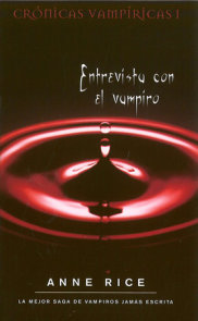 Entrevista con el vampiro / Interview with the Vampire