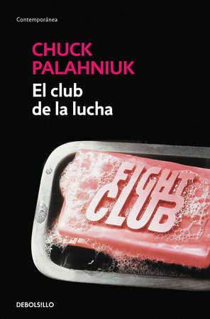El club de la lucha / Fight Club by Chuck Palahniuk