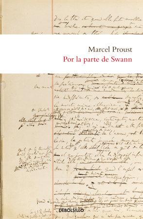 Por la parte de Swann / Swann's Way by Marcel Proust