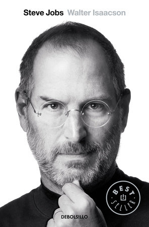 Steve Jobs / Steve Jobs: A Biography by Walter Isaacson