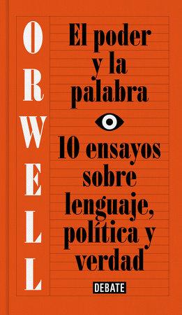 El poder y la palabra / Power and Words by George Orwell