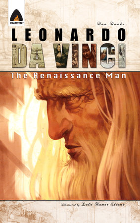 Leonardo Da Vinci: The Renaissance Man by Dan Danko