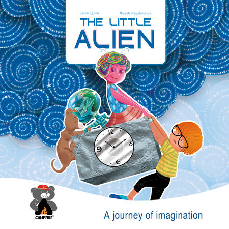 The Little Alien by Jason Quinn and Sourav Dutta