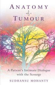 Anatomy of a Tumour