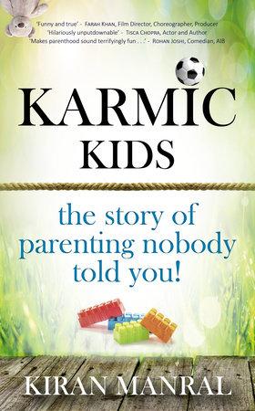 Karmickids by Kiran Manral