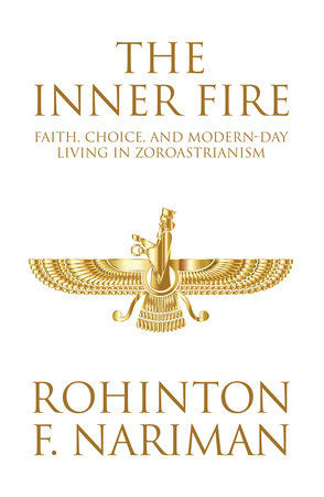 The Inner Fire by Rohinton F. Nariman