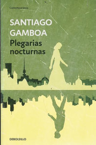 Plegarias nocturnas / Nighttime Prayers