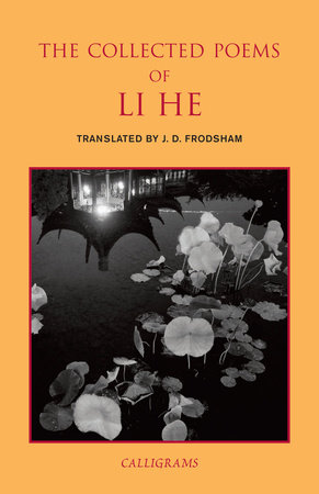 The Collected Poems of Li He by Li He