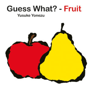 Guess What?-Fruit