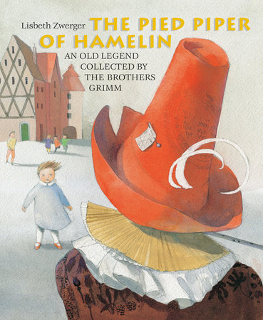 The Pied Piper of Hamelin by Brothers Grimm