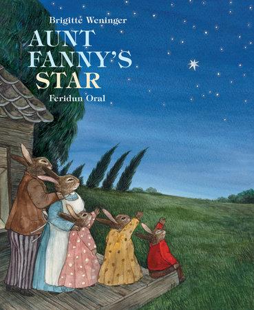 Aunt Fanny's Star by Brigitte Weineger