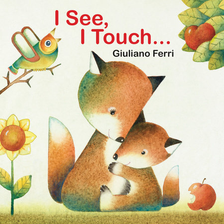 I See, I Touch . . . by Giuliano Ferri