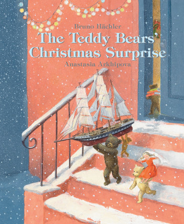 The Teddy Bears' Christmas Surprise by Bruno Hachler